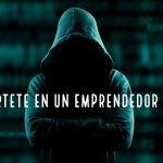 El Emprendedor Hacker o Cómo Hay Algo Mejor Que Las Oportunidades De Negocio